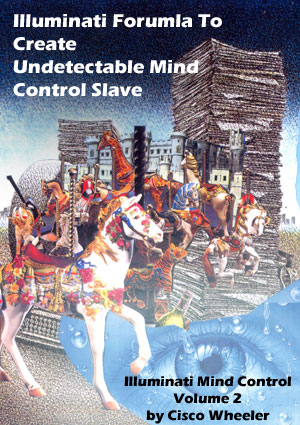 how the illuminati create an undetectable total mind controlled slave english edition